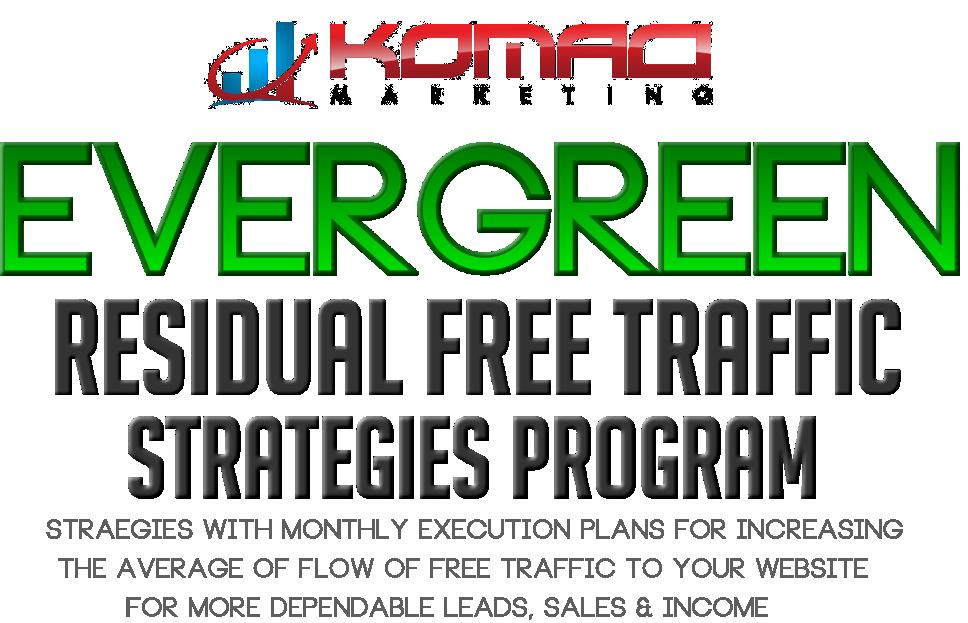 KOMACI EVERGREEN Residual Traffic Program